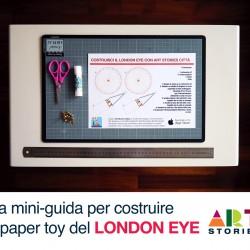 La mini guida per costruire il paper toy del London Eye di Art Stories Città